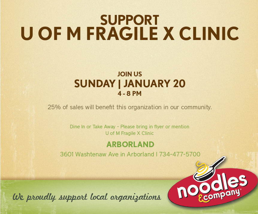 U of M Fragile X Clinic Fundraiser at Noodles